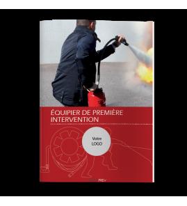 Guide Pratique de l'Équipier de Première Intervention