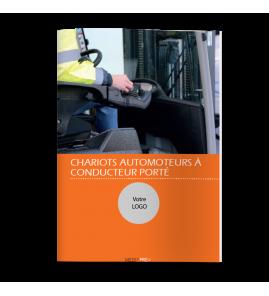 Chariot de manutention automoteurs à conducteur porté R489 - Guide Pratique PERSONNALISE