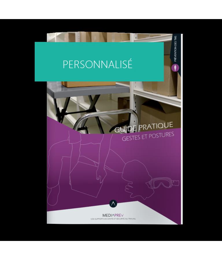 Gestes et postures - Guide Pratique PERSONNALISE