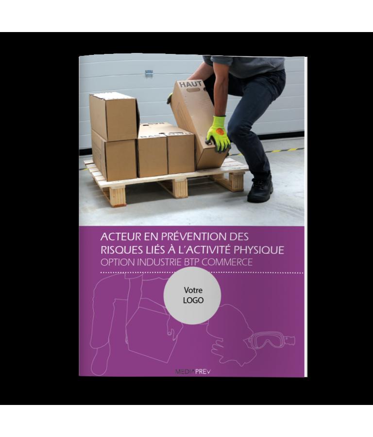Acteur PRAP Industrie, BTP, Commerce - Guide Pratique PERSONNALISE