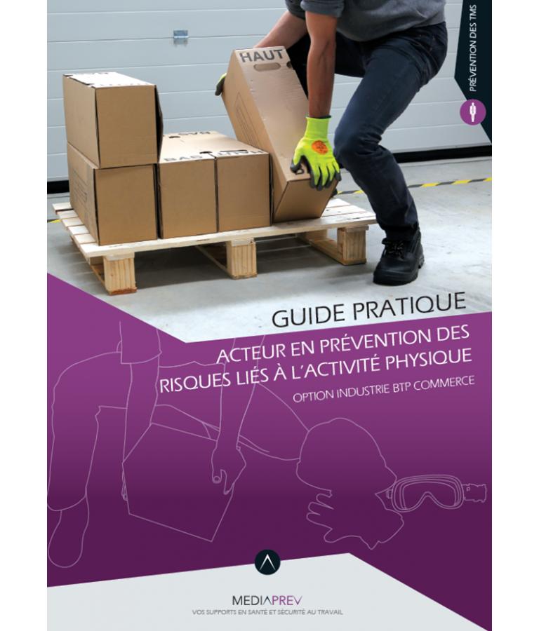 Acteur PRAP Industrie, BTP, Commerce - Guide Pratique